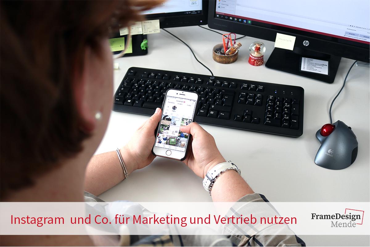 Instagram und Co. für Marketing und Vertrieb nutzen
